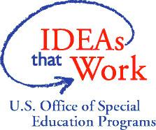 Logo for the U.S. Office of Special Education Programs, IDEAs that Work