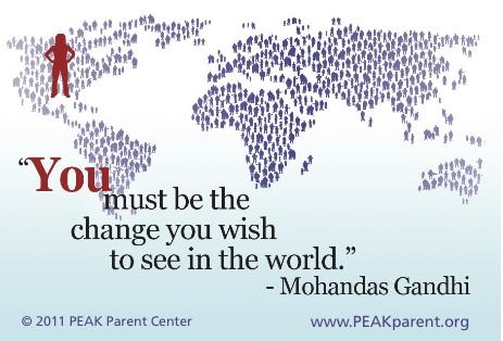 "Graphic with Mohandas Gandhi's quote ""You must be the change you wish to see in the world"""