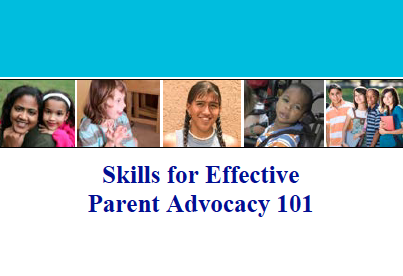 Title slide in a PowerPoint titled Skills for Effective Parent Advocacy 101, with photos of a diverse group of parents.