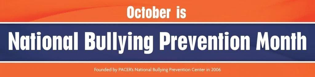 """Orange and blue background with white text reading """"October is National Bullying Prevention Month. Founded by PACER's National Bullying Prevention Center in 2006."""""""