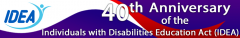 Logo of the 40th Anniversary of IDEA from the Office of Special Education Programs.
