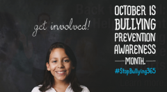 "Photo from the stopbullying.gov website that says ""October is Bullying Prevention Awareness Month, Get Involved."""